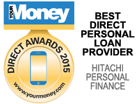 Hitachi Personal Finance was voted the Best Direct Personal Loan Provider in the Your Money Awards 2015